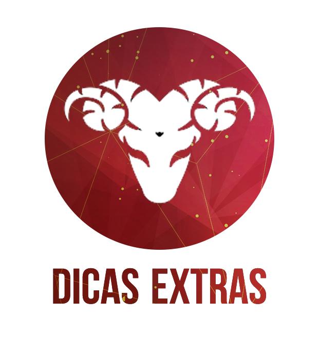 DICAS EXTRAS - ÁRIES